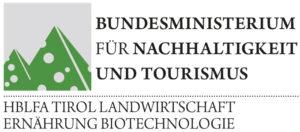 HBLFA TIROL FÜR LANDWIRTSCHAFT UND ERNÄHRUNG, LEBENSMITTEL UND BIOTECHNOLOGIE TIROL